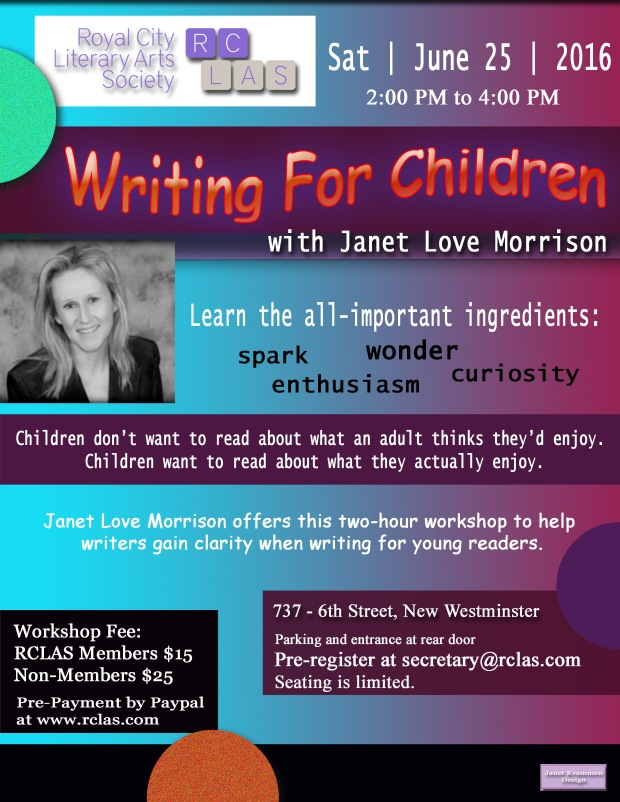 Janet Love Morrison Writing for Children JUNE 25 2016 Workshop